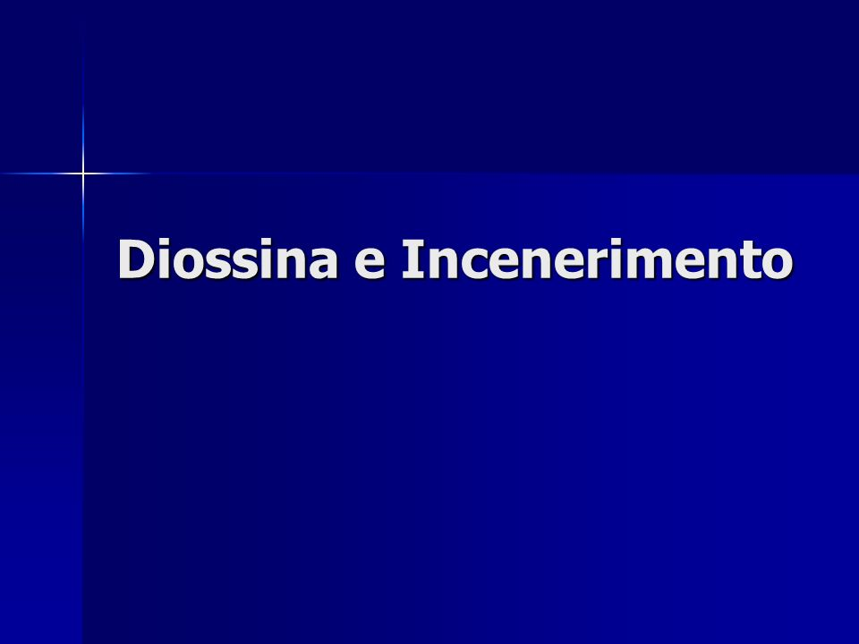 Diossina e Incenerimento