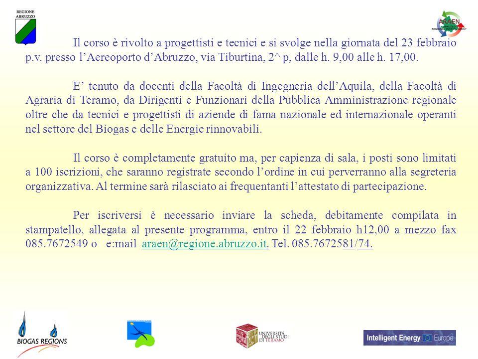 Il corso è rivolto a progettisti e tecnici e si svolge nella giornata del 23 febbraio p.v. presso lAereoporto dAbruzzo, via Tiburtina, 2^ p, dalle h.
