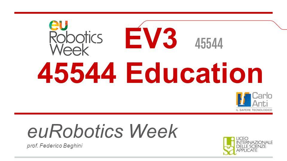 EV3 45544 Education euRobotics Week prof. Federico Beghini