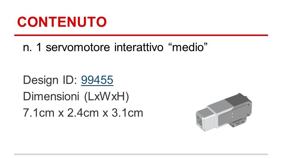 CONTENUTO n. 1 servomotore interattivo medio Design ID: 9945599455 Dimensioni (LxWxH) 7.1cm x 2.4cm x 3.1cm