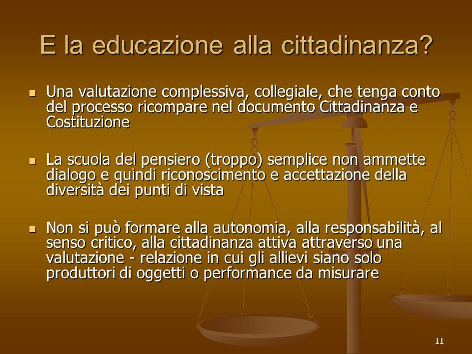 11 E la educazione alla cittadinanza.