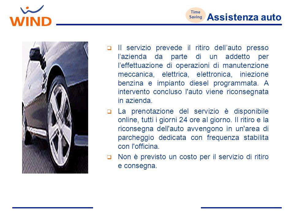 Assistenza auto Il servizio prevede il ritiro dellauto presso lazienda da parte di un addetto per leffettuazione di operazioni di manutenzione meccanica, elettrica, elettronica, iniezione benzina e impianto diesel programmata.