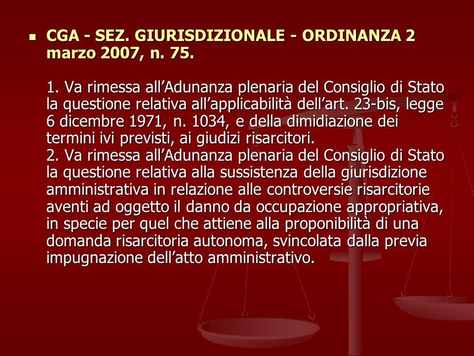 CGA - SEZ.GIURISDIZIONALE - ORDINANZA 2 marzo 2007, n.