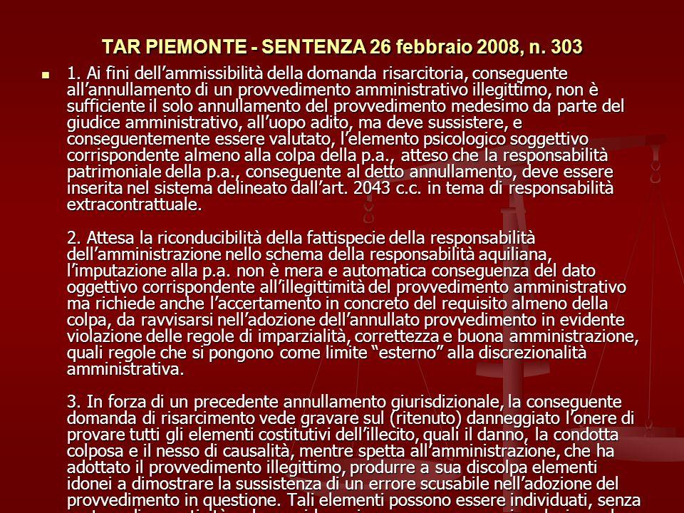 TAR PIEMONTE - SENTENZA 26 febbraio 2008, n.303 1.