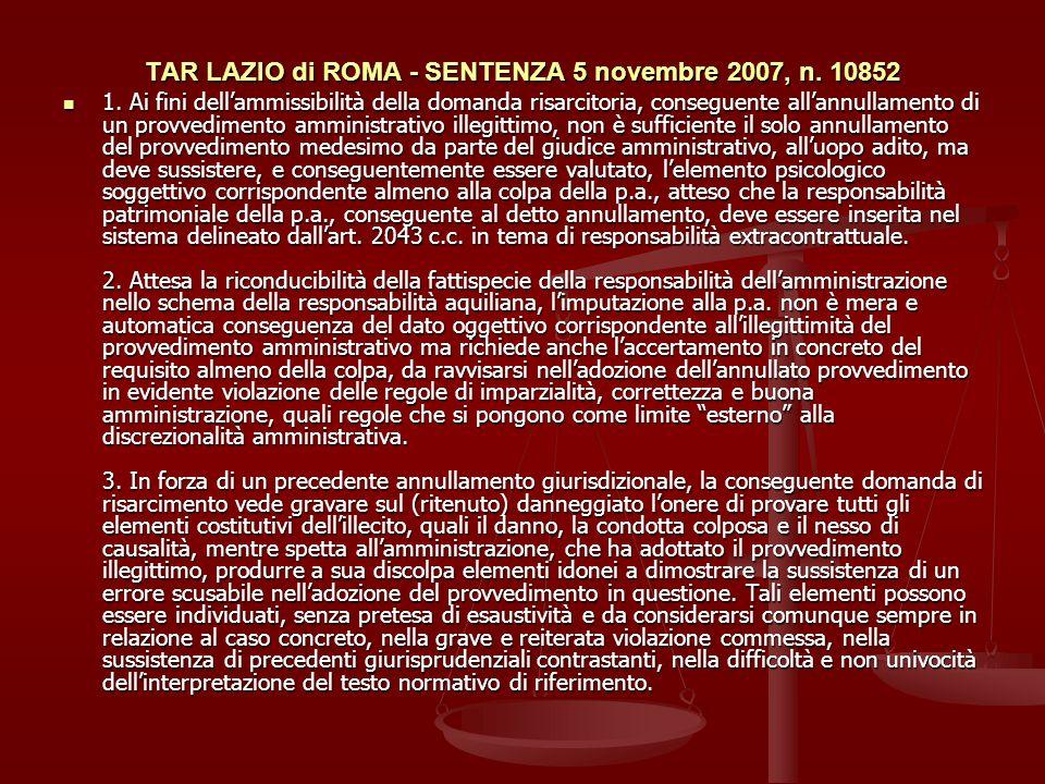 TAR LAZIO di ROMA - SENTENZA 5 novembre 2007, n.10852 1.