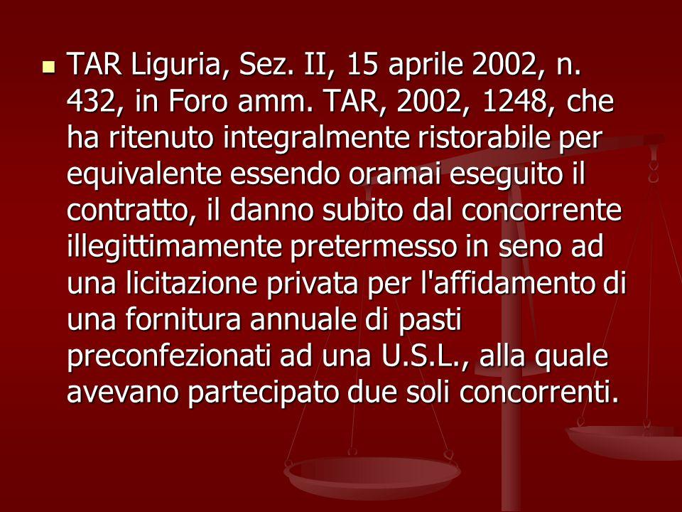TAR Liguria, Sez.II, 15 aprile 2002, n. 432, in Foro amm.