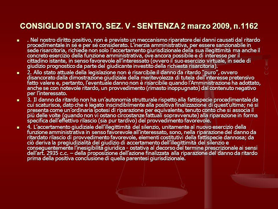 CONSIGLIO DI STATO, SEZ.V - SENTENZA 2 marzo 2009, n.1162.