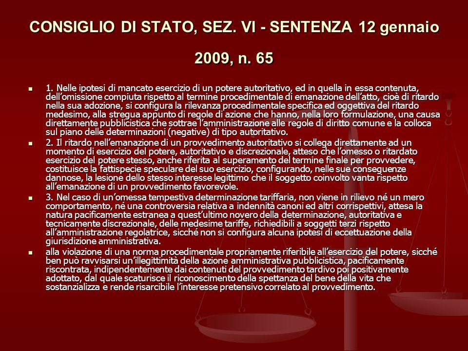 CONSIGLIO DI STATO, SEZ.VI - SENTENZA 12 gennaio 2009, n.