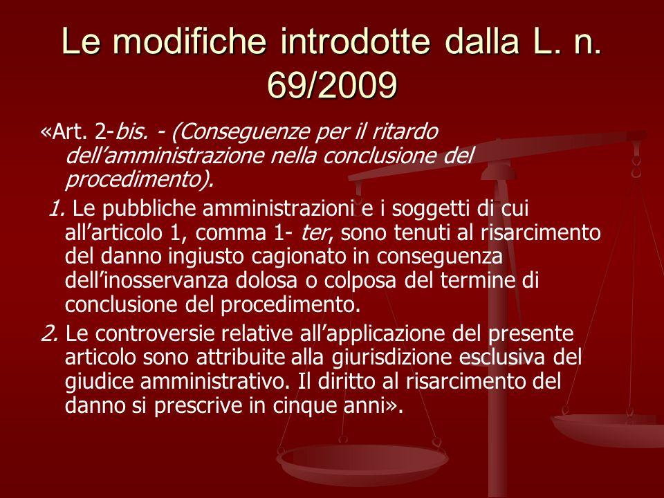 Le modifiche introdotte dalla L.n. 69/2009 «Art. 2-bis.