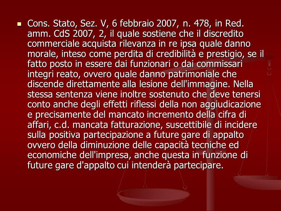 Cons.Stato, Sez. V, 6 febbraio 2007, n. 478, in Red.