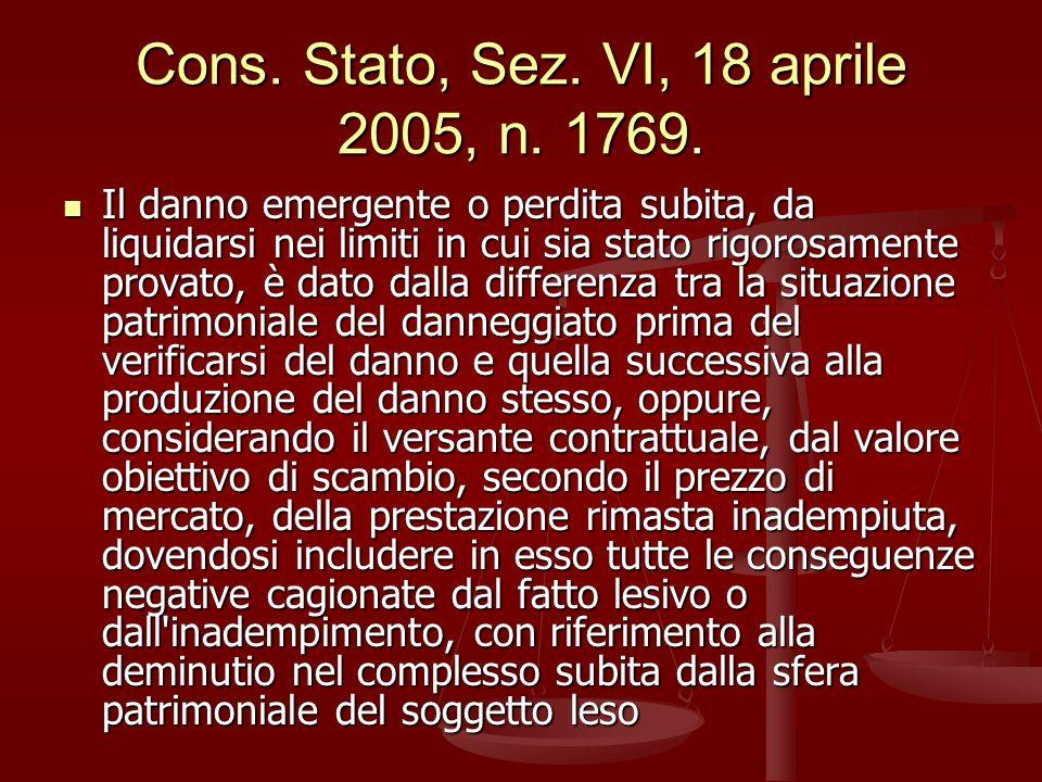 Cons.Stato, Sez. VI, 18 aprile 2005, n. 1769.