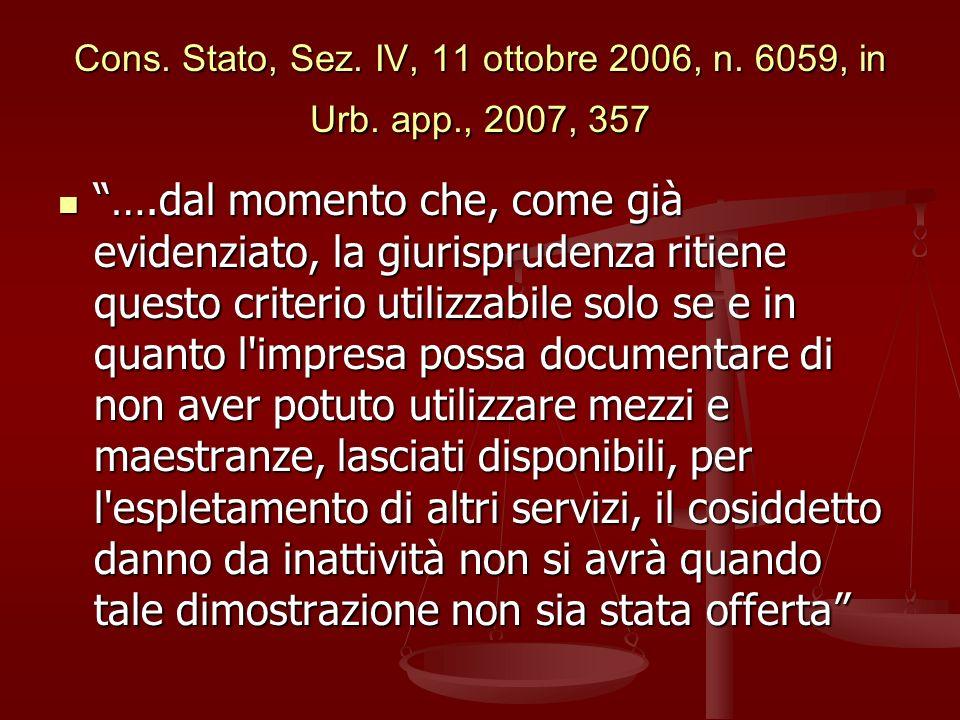 Cons.Stato, Sez. IV, 11 ottobre 2006, n. 6059, in Urb.