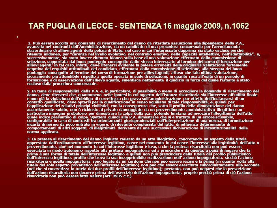 TAR PUGLIA di LECCE - SENTENZA 16 maggio 2009, n.1062 1.