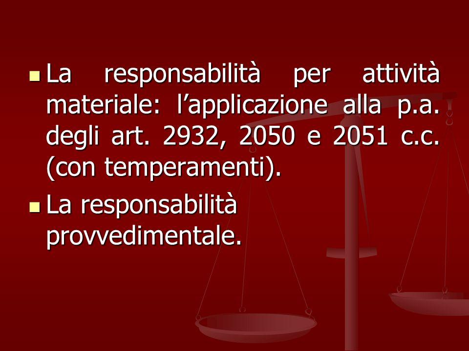 La responsabilità per attività materiale: lapplicazione alla p.a.