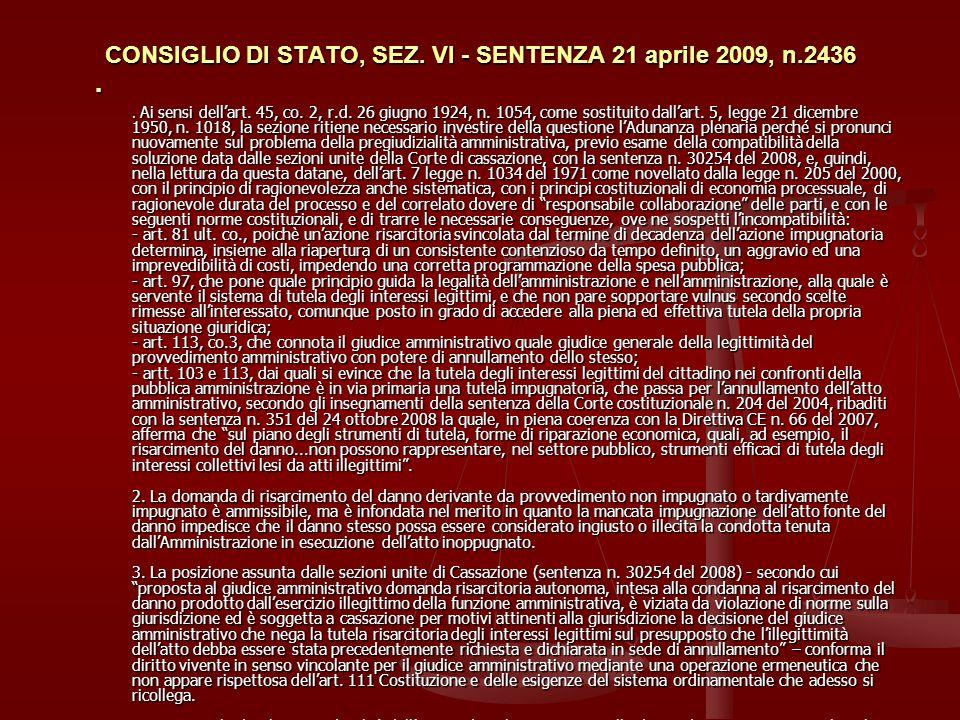 CONSIGLIO DI STATO, SEZ.VI - SENTENZA 21 aprile 2009, n.2436.