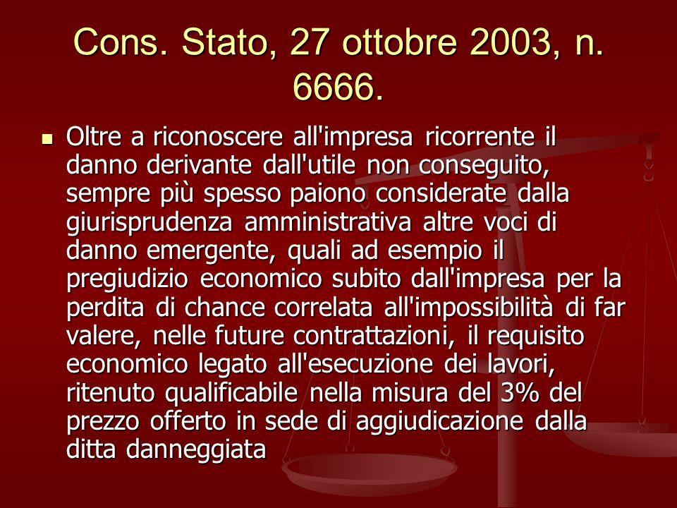 Cons.Stato, 27 ottobre 2003, n. 6666.