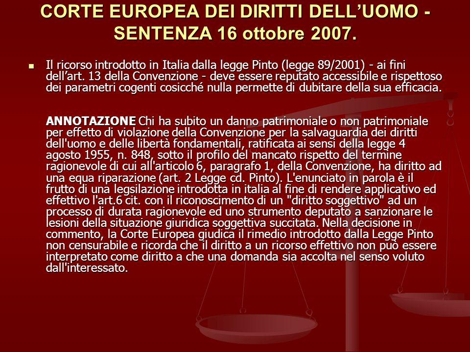 CORTE EUROPEA DEI DIRITTI DELLUOMO - SENTENZA 16 ottobre 2007.