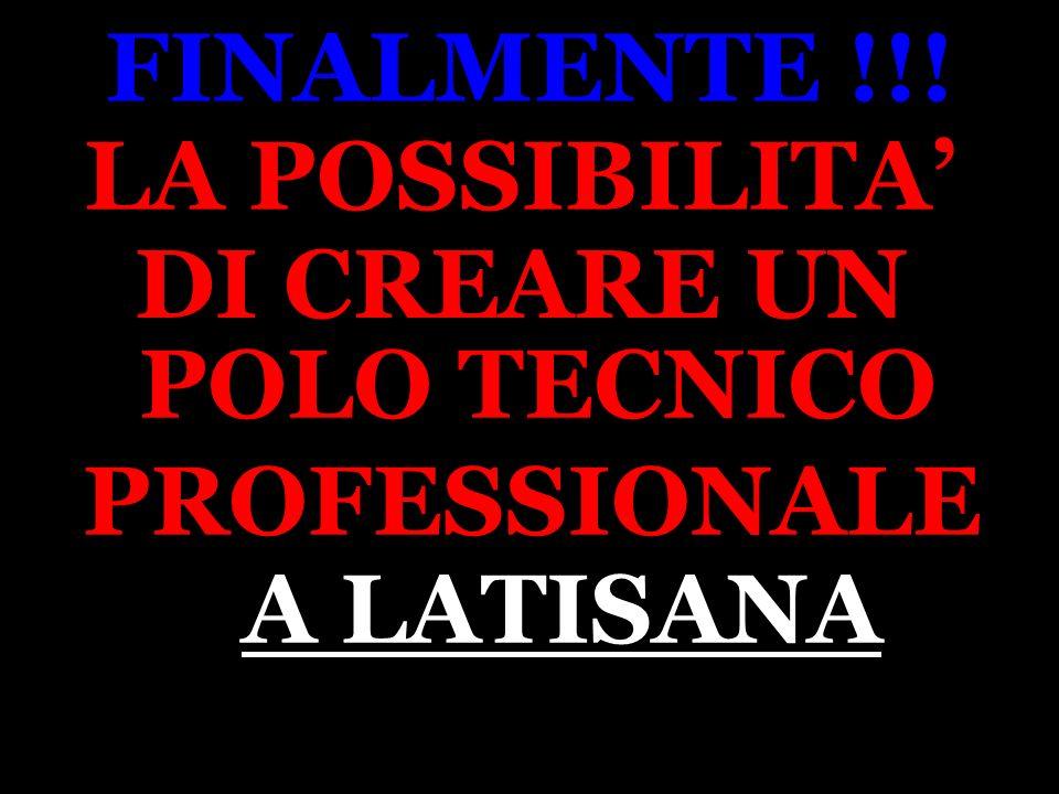 L. PLOZNER 1 FINALMENTE !!! LA POSSIBILITA DI CREARE UN POLO TECNICO PROFESSIONALE A LATISANA