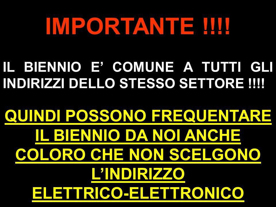L. PLOZNER 10 IMPORTANTE !!!. IL BIENNIO E COMUNE A TUTTI GLI INDIRIZZI DELLO STESSO SETTORE !!!.