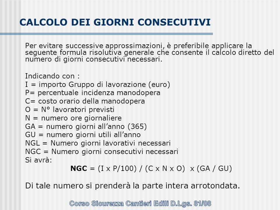 Per evitare successive approssimazioni, è preferibile applicare la seguente formula risolutiva generale che consente il calcolo diretto del numero di