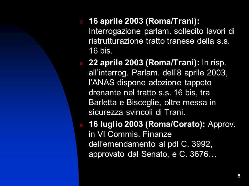 6 16 aprile 2003 (Roma/Trani): Interrogazione parlam.