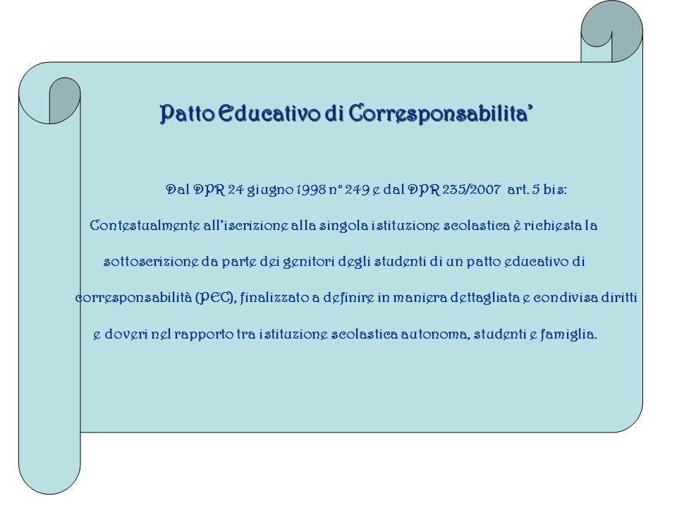 Patto Educativo di Corresponsabilita Dal DPR 24 giugno 1998 n° 249 e dal DPR 235/2007 art.