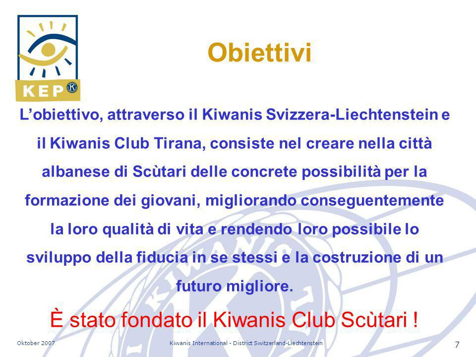 Oktober 2007Kiwanis International - District Switzerland-Liechtenstein 38 E ora .