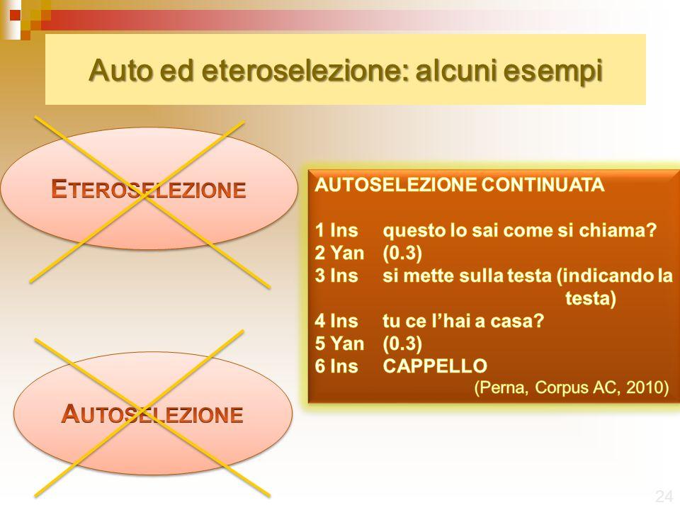 Auto ed eteroselezione: alcuni esempi 24
