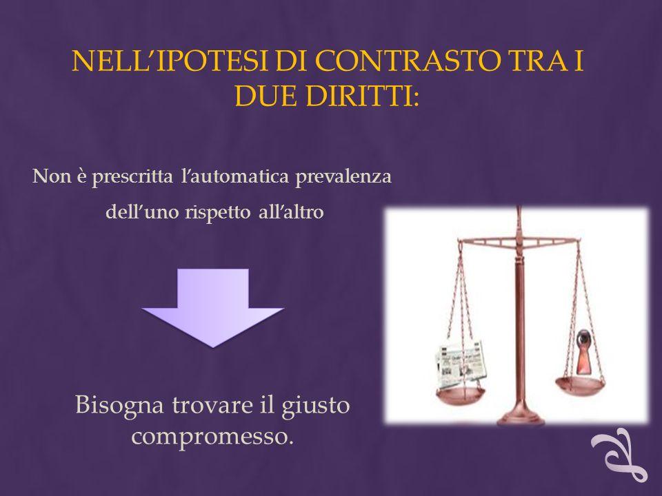 Vs IL CONFLITTO TRA PRIVACY E INFORMAZIONE IN UN CONCRETO CASO GIURISPRUDENZIALE ITALIANO : Diritto dellinformazione (sentenza n.