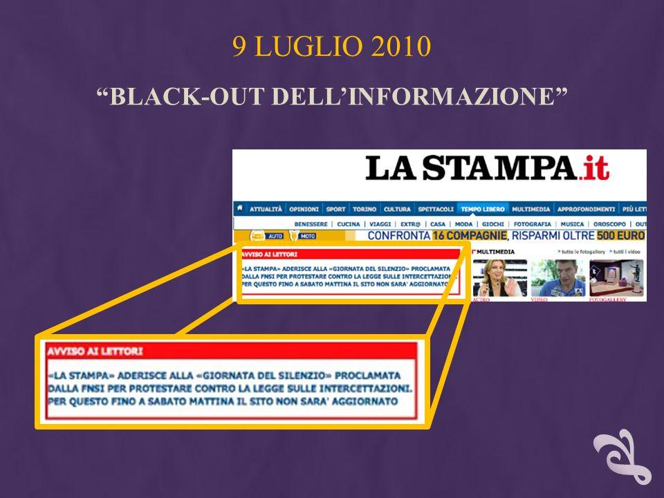 BLACK-OUT DELLINFORMAZIONE 9 LUGLIO 2010