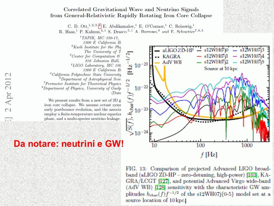 Da notare: neutrini e GW!