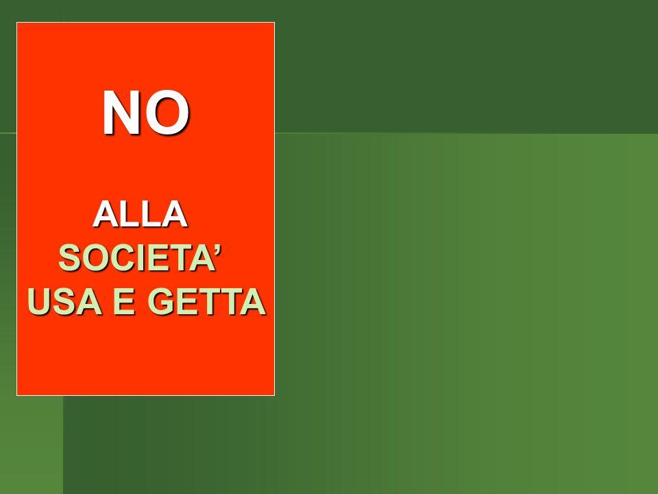 NO to INCINERATORS NO to LANDFILLS NO ALLASOCIETA USA E GETTA