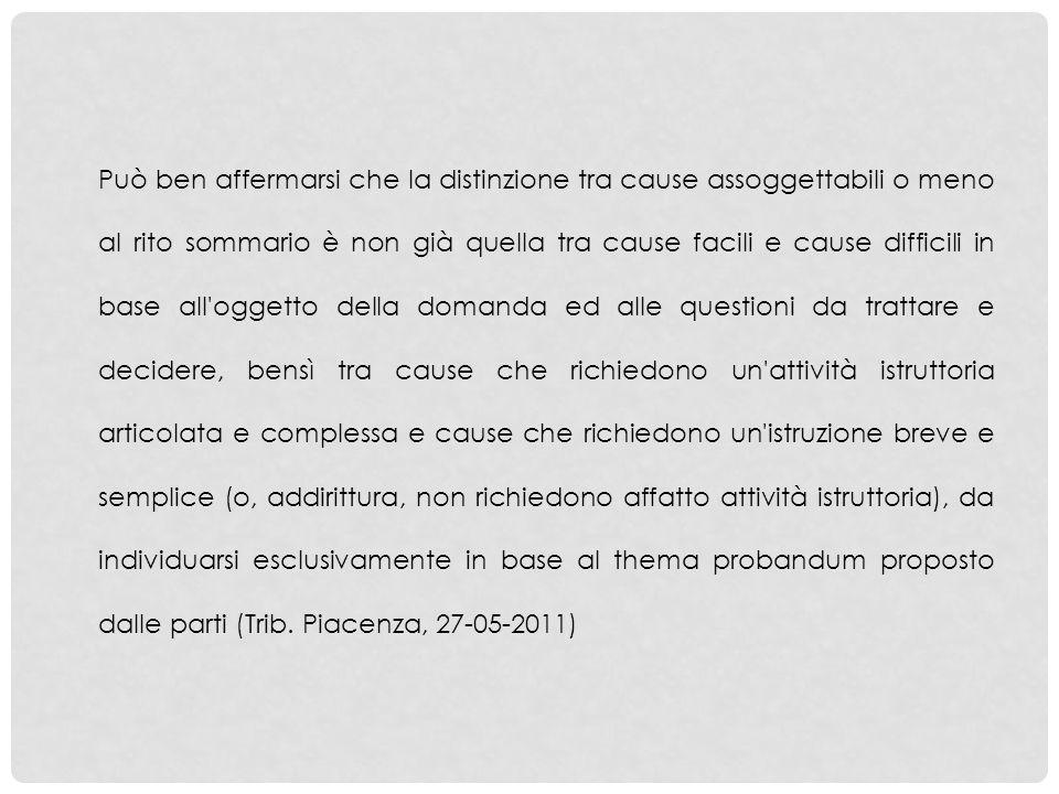 La Suprema Corte ha affermato che, se nel corso di un procedimento sommario di cognizione, ex art.
