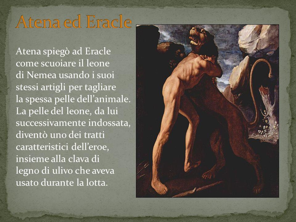 Atena spiegò ad Eracle come scuoiare il leone di Nemea usando i suoi stessi artigli per tagliare la spessa pelle dellanimale. La pelle del leone, da l