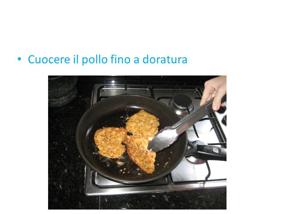 Cuocere il pollo fino a doratura