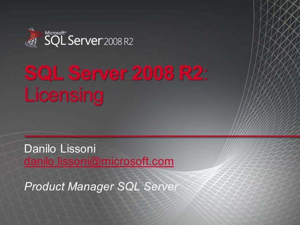 Agenda Server/CAL o Per Processor Downgrade e Down Edition Separabilità dei componenti Sistemi hot stand-by in alta affidabilità Multiplexing Virtualizzazione