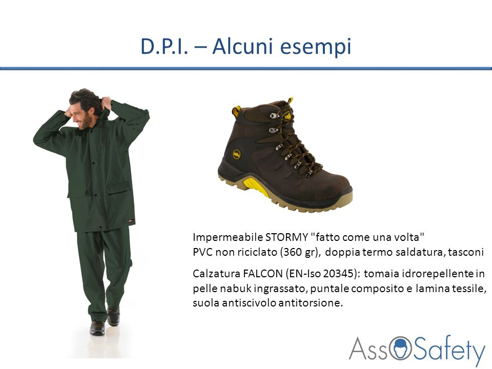 D.P.I. – Alcuni esempi Impermeabile STORMY