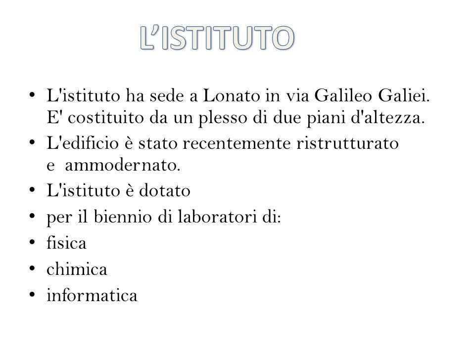 L istituto ha sede a Lonato in via Galileo Galiei.