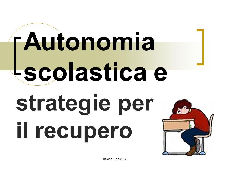 Autonomia scolastica e strategie per il recupero