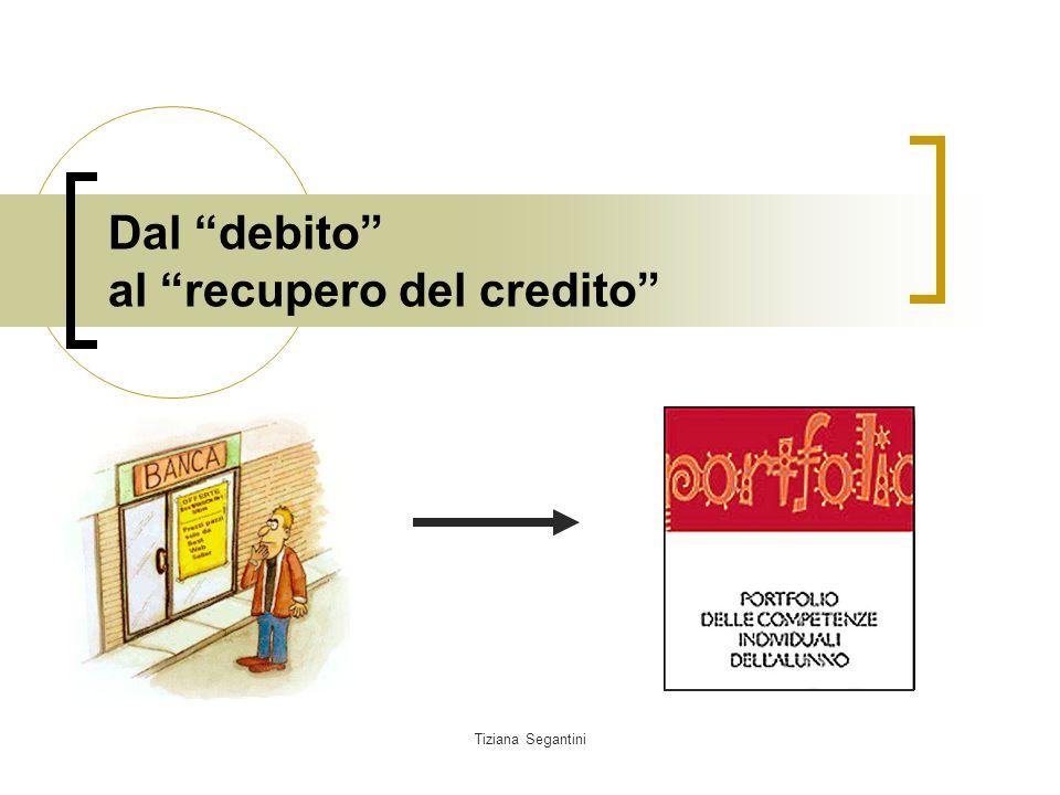 Tiziana Segantini Dal debito al recupero del credito