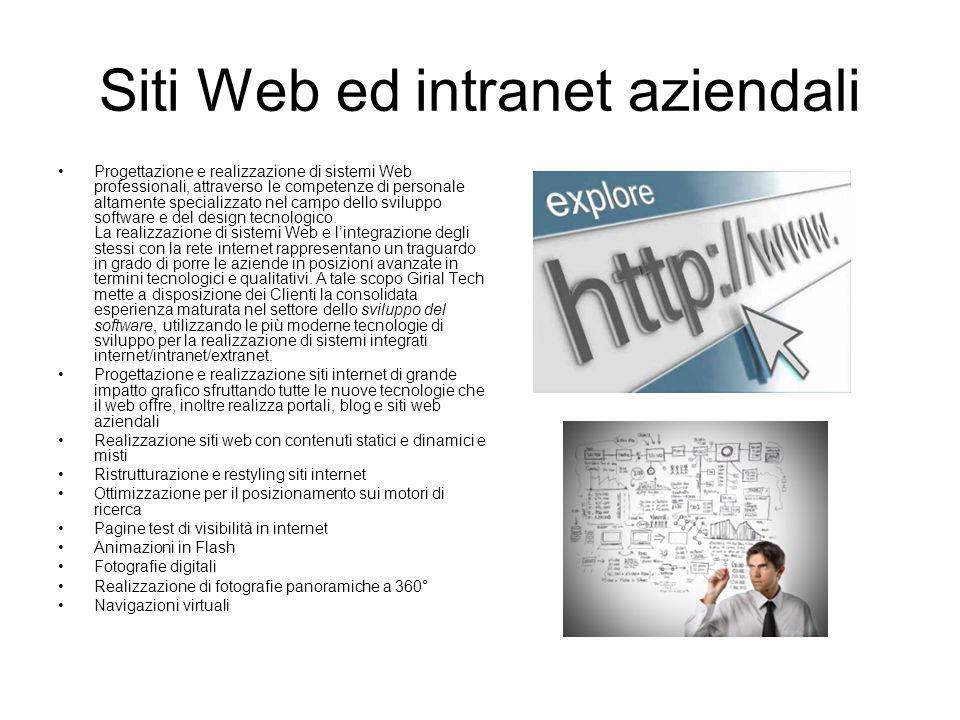 Siti Web ed intranet aziendali Progettazione e realizzazione di sistemi Web professionali, attraverso le competenze di personale altamente specializza