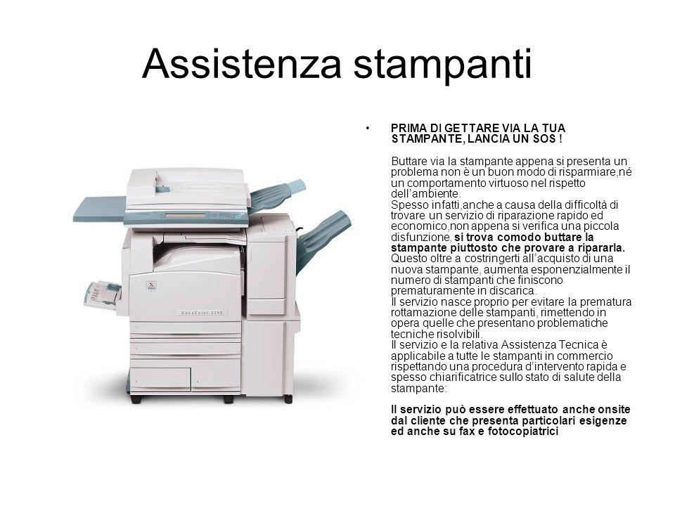 Assistenza stampanti PRIMA DI GETTARE VIA LA TUA STAMPANTE, LANCIA UN SOS ! Buttare via la stampante appena si presenta un problema non è un buon modo