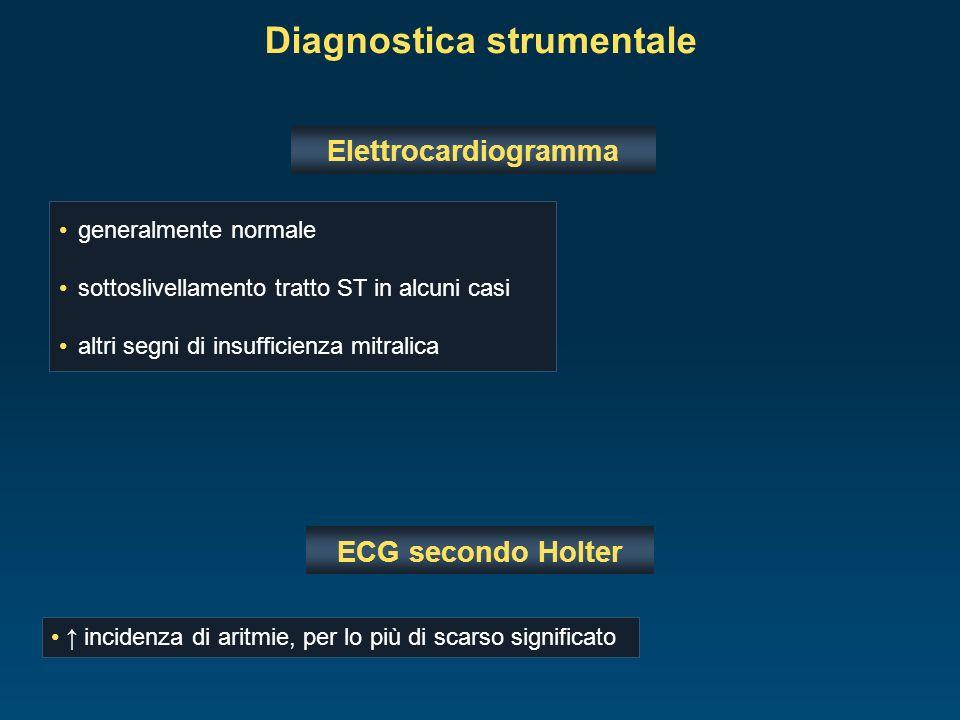 generalmente normale sottoslivellamento tratto ST in alcuni casi altri segni di insufficienza mitralica Diagnostica strumentale Elettrocardiogramma EC