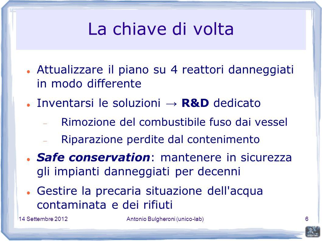 14 Settembre 2012Antonio Bulgheroni (unico-lab)7 Mantenimento della condizione equivalente al cold shutdown Riferitevi ai simboli per individuare di che unità si parla nella slide.