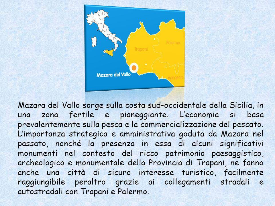 Mazara del Vallo sorge sulla costa sud-occidentale della Sicilia, in una zona fertile e pianeggiante.