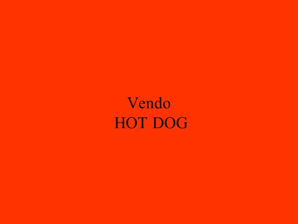 Vendo HOT DOG