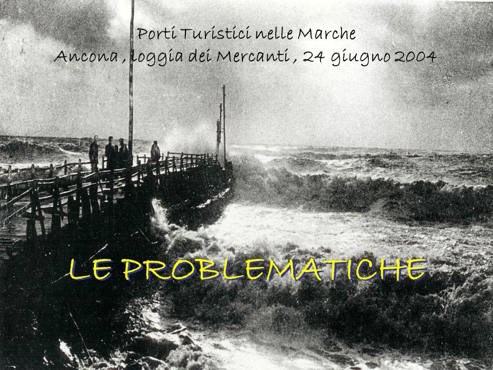 Porti Turistici nelle Marche Ancona, loggia dei Mercanti, 24 giugno 2004 Da sottolineare che questo Servizio risulta essere completamente gratuito all utenza !!!