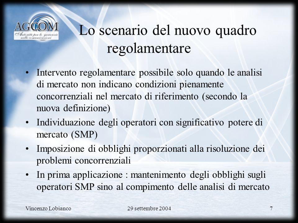 Vincenzo Lobianco29 settembre 200448 Laccesso a larga banda allingrosso Dal 1999, il modello utilizzato per il controllo dei prezzi allingrosso dei servizi x-DSL è il retail minus (Delibera n.