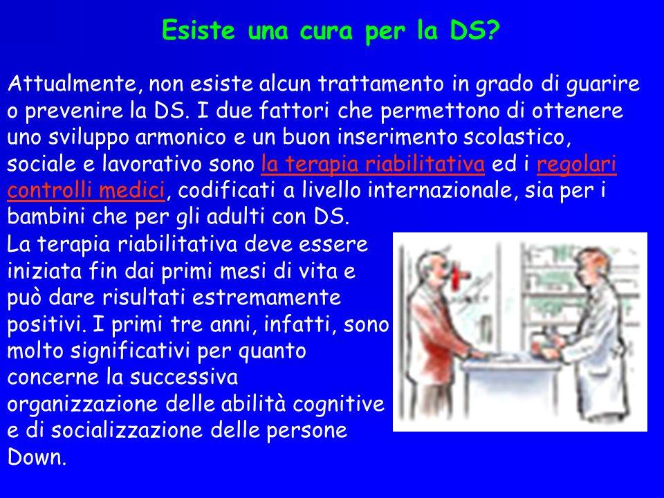 Esiste una cura per la DS? Attualmente, non esiste alcun trattamento in grado di guarire o prevenire la DS. I due fattori che permettono di ottenere u