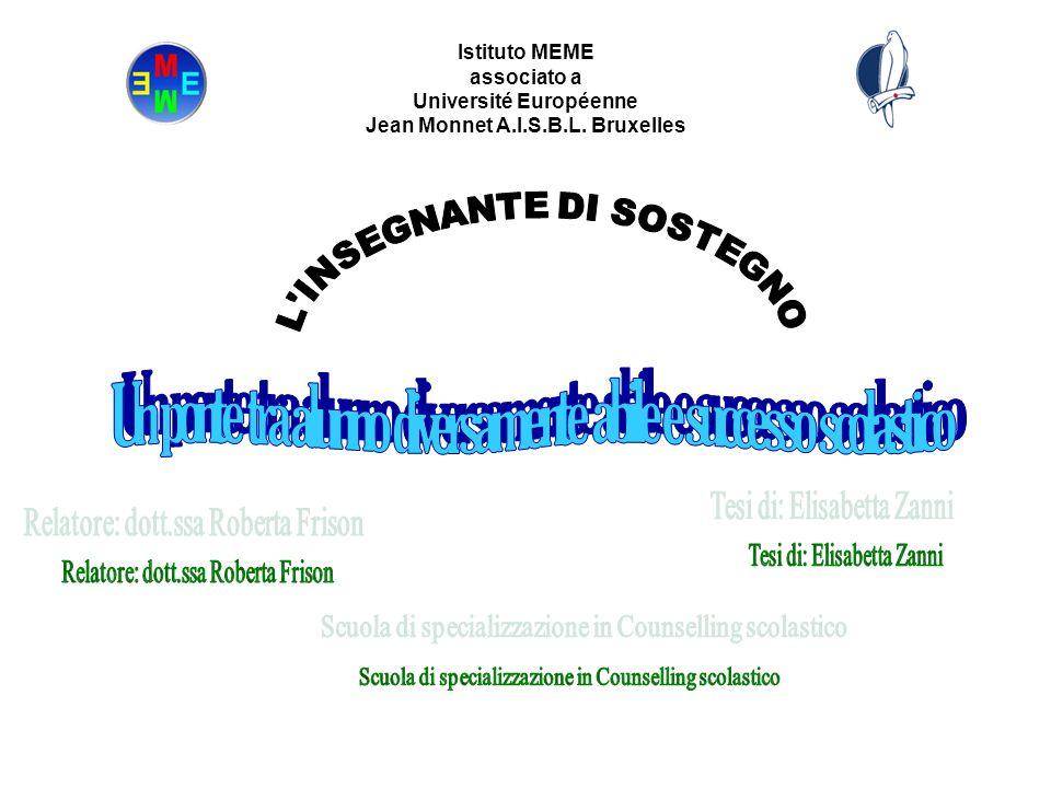 Istituto MEME associato a Université Européenne Jean Monnet A.I.S.B.L. Bruxelles